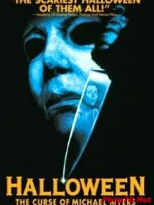 Halloween 6: Lời Nguyền Sát Nhân|| Halloween 6: The Curse of Michael Myers