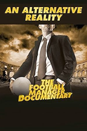 Watch An Alternative Reality: The Football Manager Documentary (2014)