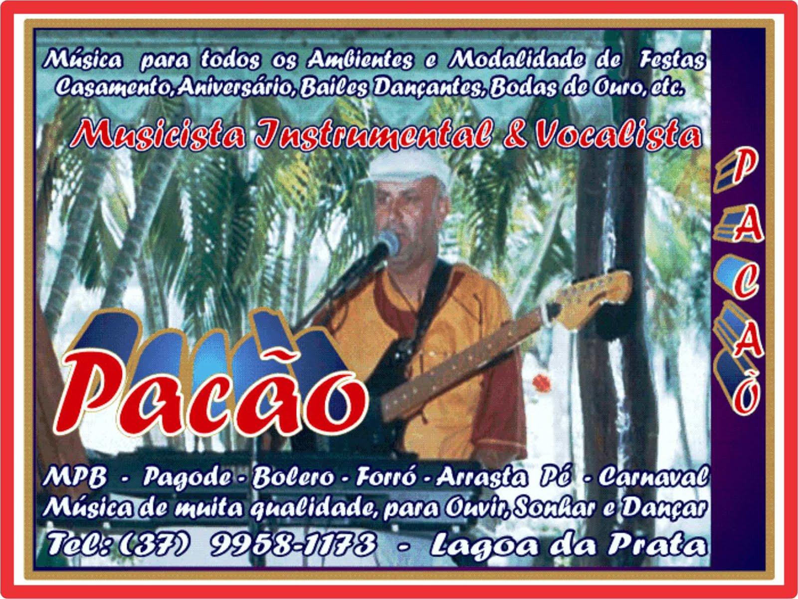 Pacão Música Ao Vivo Para Eventos, Festas, Aniversários,Etc.