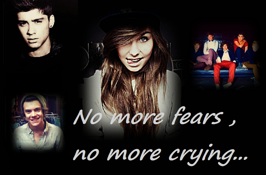 No more fears, no more crying ...