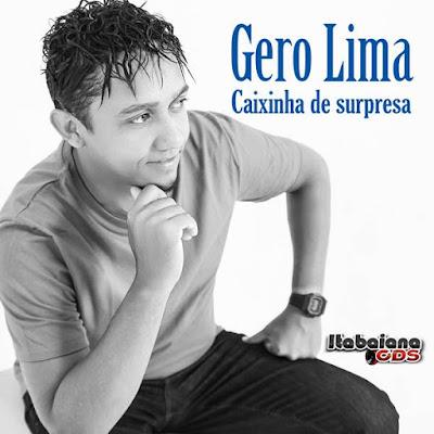 Gero Lima - Caixinha De Surpresa Promocional 2016