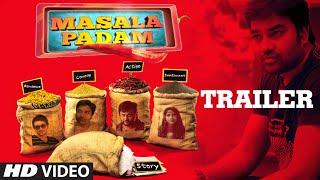Masala Padam Trailer __ Masala Padam __ Mirchi Shiva, Bobby Simha, Gaurav, Lakshmi Devy