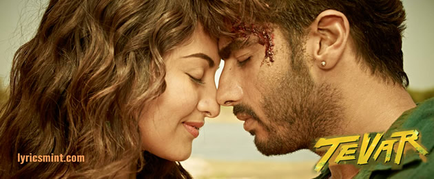 Tevar Songs Lyrics