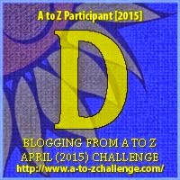 A to Z Blogging Challenge Letter D
