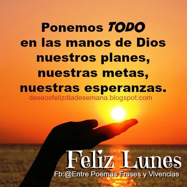 Frases de feliz lunes, mensaje cristiano con buen deseo para el d{ia lunes. imagen cristiana.
