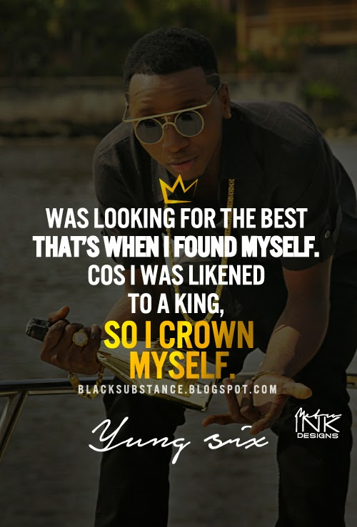 Yung six quote lyrics blacksubstance