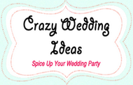 Crazy Wedding Ideas