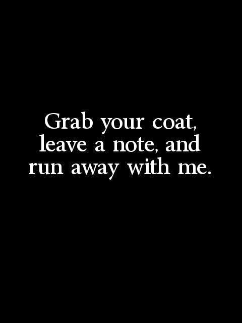 grab your coat