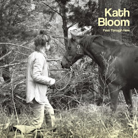 Kath Bloom – Pass Through Here (2015)