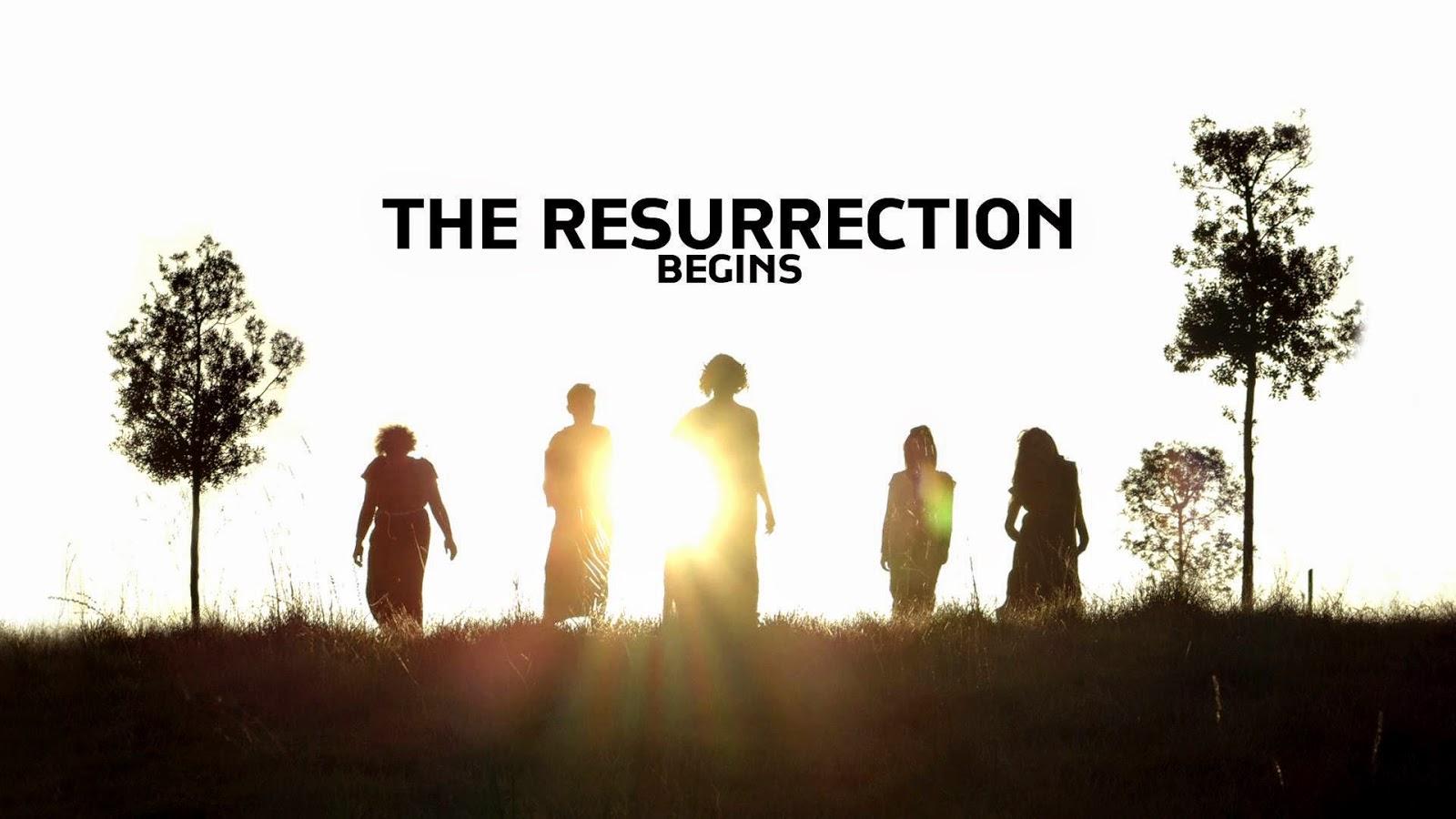 The Resurrection - Begins