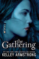 bookcover of The Gathering (Darkness Rising #1) by Kelley Armstrong