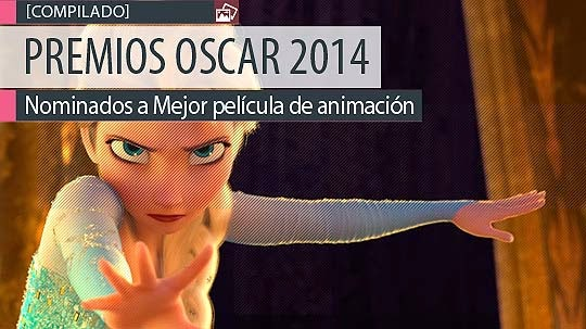 Nominados Premios Oscar 2014. Mejor película de animación