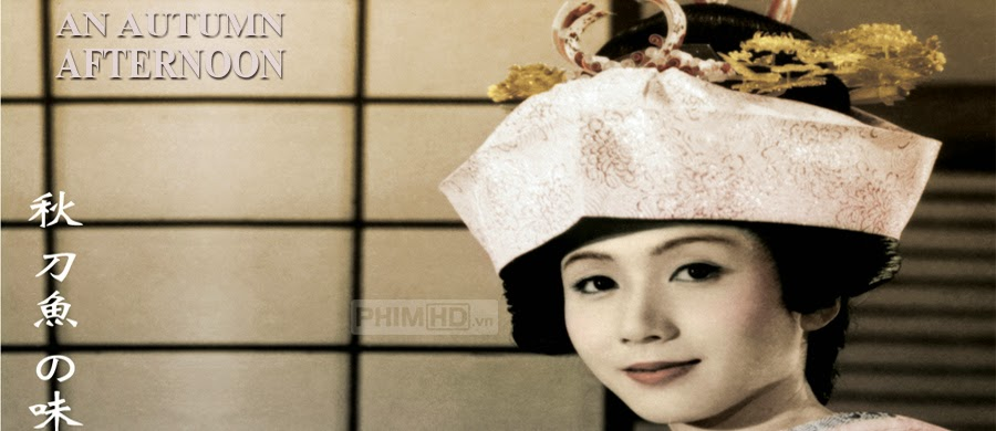 Phim Một Buổi Chiều Thu VietSub HD | An Autumn Afternoon 1962