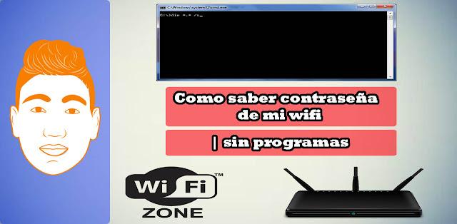 Como saber contraseña de mi wifi | sin programas