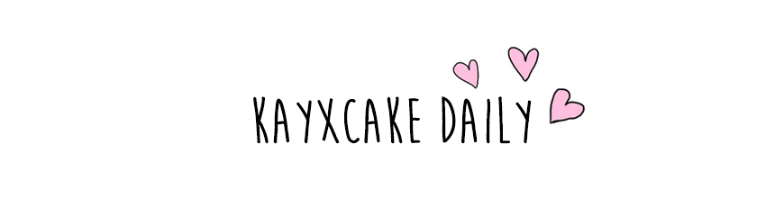 Kay Cake Daily ♡ Travel, Food & Non Beauty Related