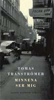 Tomas Tranströmer, Minnena ser mig,Albert Bonniers Förlag, Titel: Jan Biberg