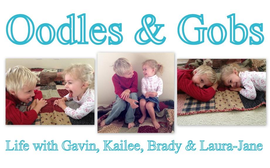 Oodles & Gobs