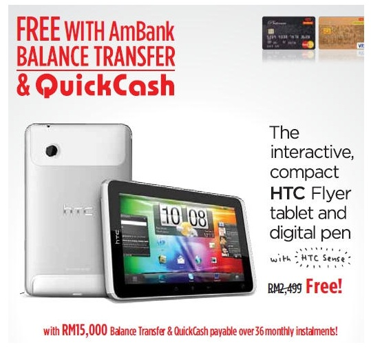 Free HTC Flyer with AmBank 36 Months Balance Transfer Plan