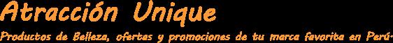 ATRACCIÓN DE BELLEZA , Catálogos Virtuales de Unique, Esika, Cyzone, Avon, Natura