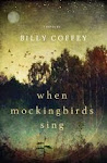 """When Mockingbirds Sing"""