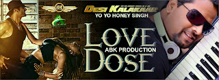 LOVE DOSE - DESI KALAKAAR - ABK PRODUCTION REMIX