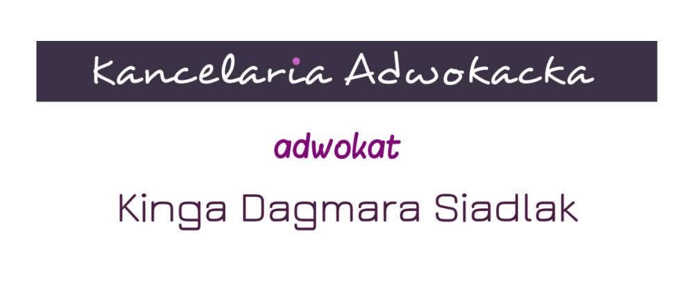 Kancelaria Adwokacka Adwokat Kinga Dagmara Siadlak