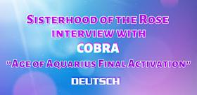 Interview der Schwesternschaft der Rose mit Cobra