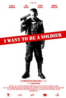 I Want to Be a Soldier (2010)