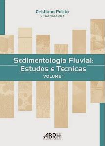 Livro: Sedimentologia Fluvial: Estudos e Técnicas - volume 1