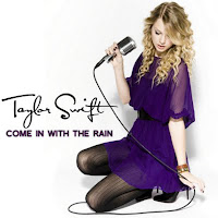 Taylor Swift. Come In With The Rain