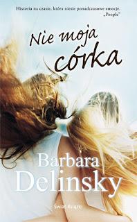 Nie moja córka - Barbara Delinsky