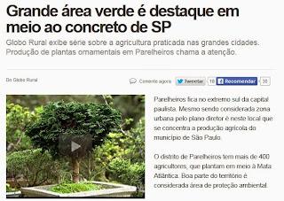 http://g1.globo.com/economia/agronegocios/noticia/2013/11/grande-area-verde-e-destaque-em-meio-ao-concreto-de-sp.html
