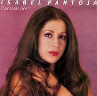"""ISABEL PANTOJA """"REINA DE LA COPLA...La Tonadilla, El Bolero, La Balada"""" VIDA Y OBRA DE UNA GRAN ARTISTA. ISABEL+PANTOJA+Cambiar+por+ti+1983"""