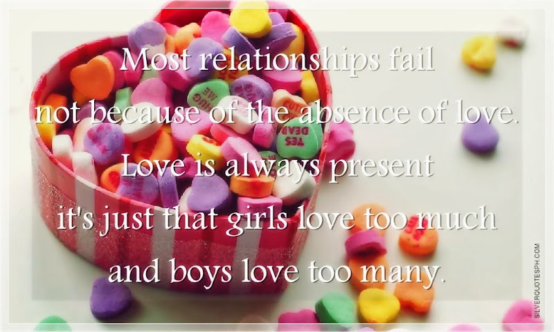 Most Relationships Fail Not Because Of The Absence Of Love, Picture Quotes, Love Quotes, Sad Quotes, Sweet Quotes, Birthday Quotes, Friendship Quotes, Inspirational Quotes, Tagalog Quotes