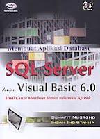 AJIBAYUSTORE  Judul Buku : Membuat Aplikasi Database SQL Server dengan Visual Basic 6.0 – Studi Kasus: Membuat Sistem Informasi Apotek Disertai CD Pengarang : Bunafit Nugroho - Indah Indriyanna   Penerbit : Gava Media