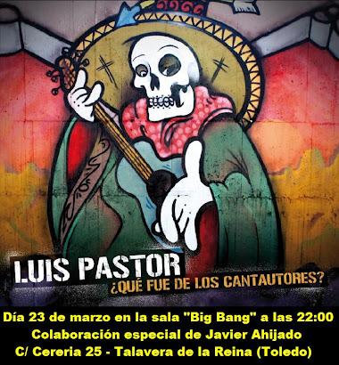 PRESENTACIÓN DEL NUEVO CD DE LUIS PASTOR