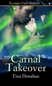 http://www.amazon.com/Carnal-Takeover-Tina-Donahue-ebook/dp/B00N1WUI6K
