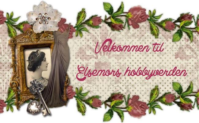 Elsemors hobbyverden