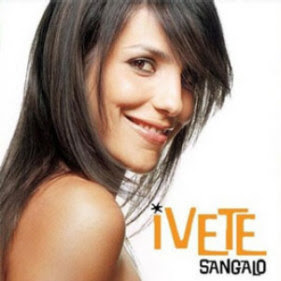 Principais musicas de Ivete Sangalo