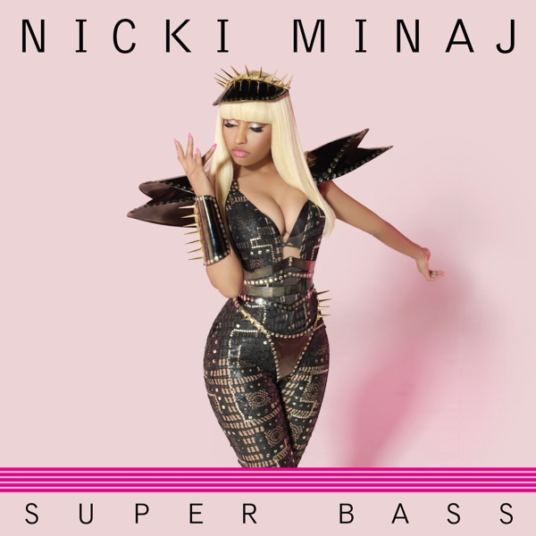 nicki minaj super bass lyrics. Nicki Minaj - Super Bass