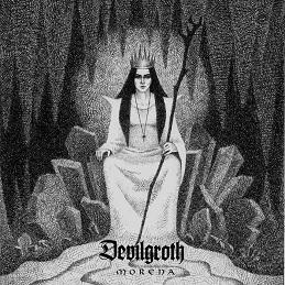 Devilgroth Morena, Devilgroth, Morena, Devilgroth New Album, Devilgroth 2016
