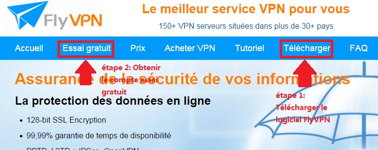 FlyVPN Essai Gratuit et Téléchargement du logiciel