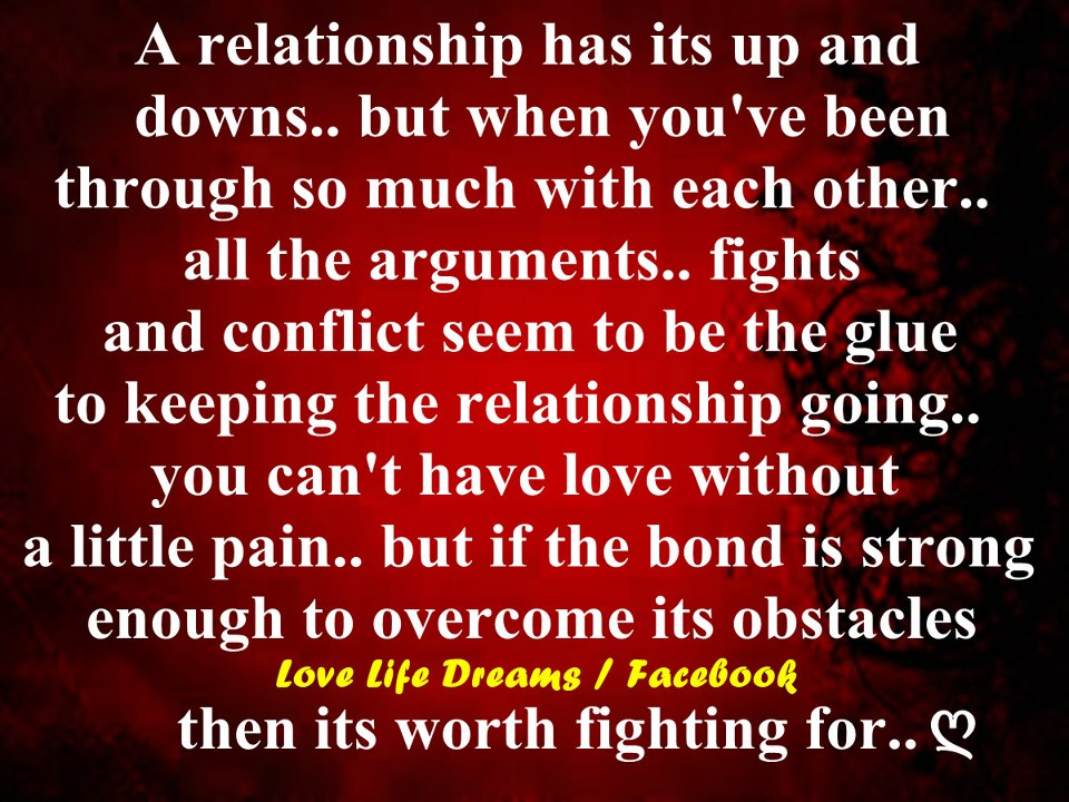 Tough Times Relationship Quotes A relationship has its up and