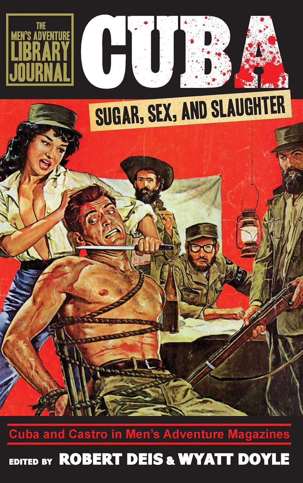CUBA: SUGAR, SEX, AND SLAUGHTER