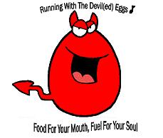 Running With the Devil(ed)....Eggs That Is