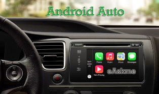 Android Auto : What is it : eAskme
