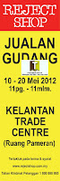 Reject Shop Warehouse Sale Kelantan 2012