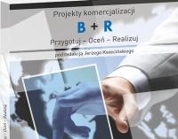 """Fragment okładki publikacji """"Projekty komercjalizacji B+R Przygotuj - Oceń - Realizuj"""""""