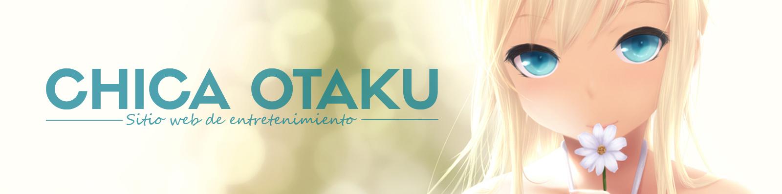 Chica Otaku ツ