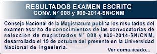 CNM Resultados prueba escrita Consejo Nacional de la Magistratura CNM 2014 19 de octubre